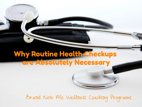 Why Routine Health Checkups are Absolutely Necessary