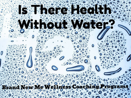 Is There Health Without Water?