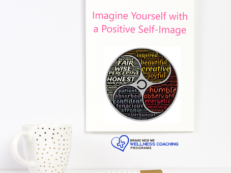 Imagine Yourself with a Positive Self-Image