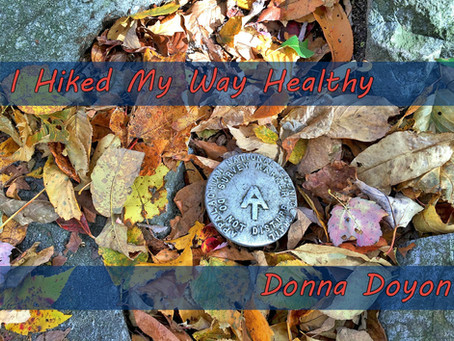 I Hiked My Way Healthy