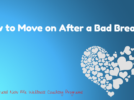 How to Move on After a Bad Breakup
