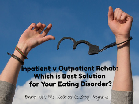 Inpatient v Outpatient Rehab: Which is Best Solution for Your Eating Disorder?