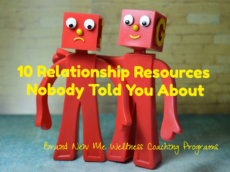 10 Relationship Resources Nobody Told You About