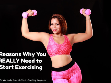 8 Reasons Why You REALLY Need to Start Exercising