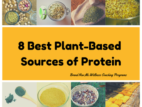 8 Best Plant-Based Sources of Protein