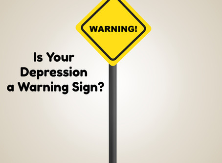 Is Your Depression a Warning Sign?
