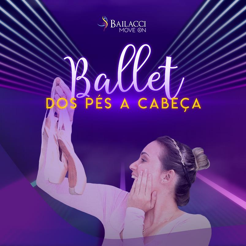 Ballet_dos_pés_a_cabeça_-_formato_feed.p