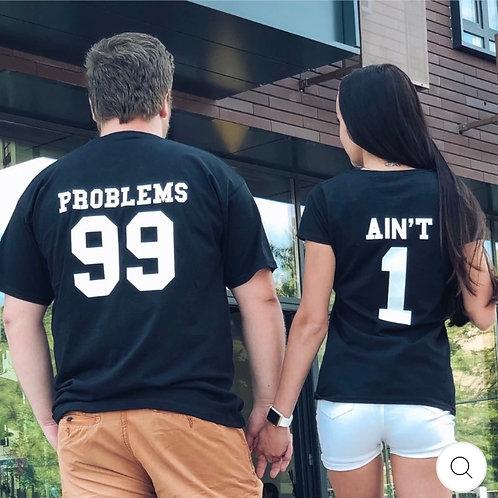 99 Problems, 1 Ain't  (Set)