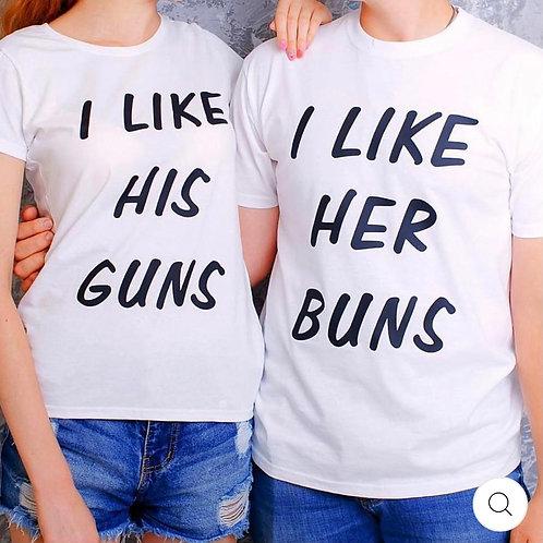I Like His Gun , I Like her Buns (Set)