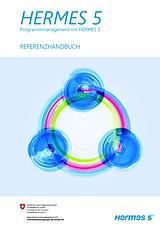 Programmmanagement HERMES Referenzhandbuch Aufbau HERMES 5.1 Projektmanagement Methodesicht Phasen Aufgaben Ergebnisse Rollen Meilensteine Minimalergebnisse Sichten