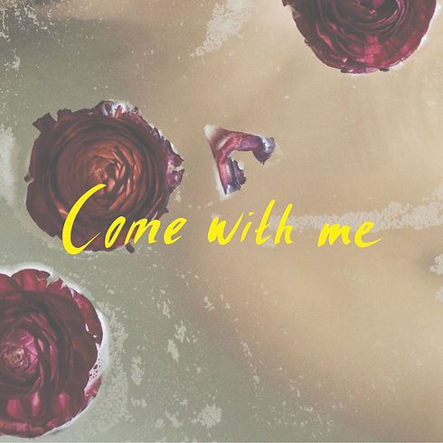 1. Come with me.jpg