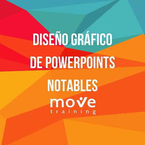 Taller Diseño Gráfico de un PowerPoint Notable   5 y 12 de Abril 2019