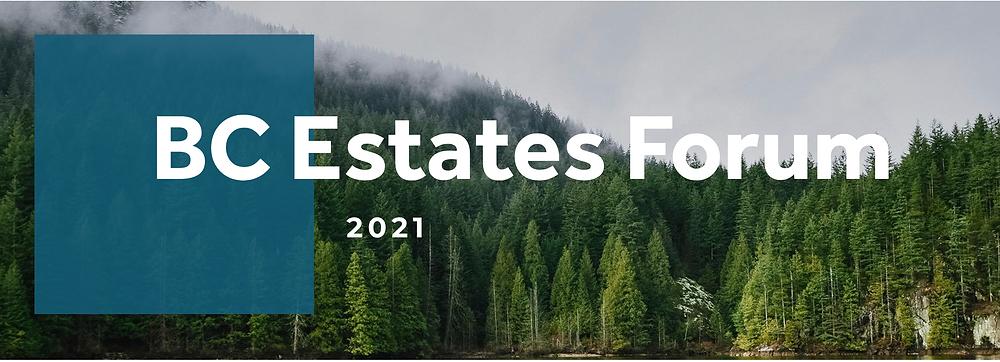 BC Estates Forum