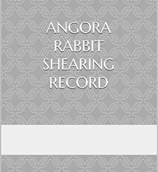 Angora rabbit shearing record available in paperback.
