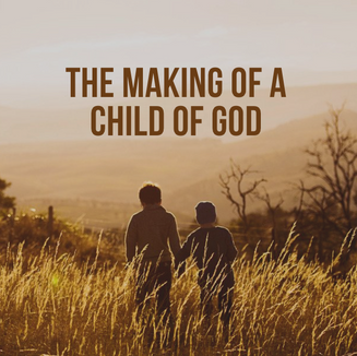 Gallery - The Mkaing of a Child of God.p