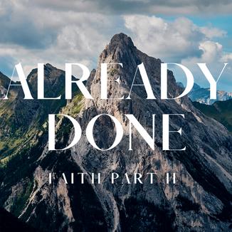 Already Done Faith youtube.png