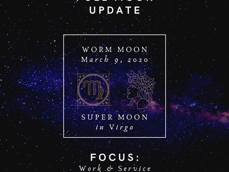 Full moon update March 9th, 2020