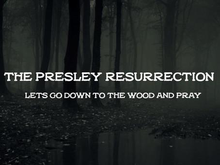 The Presley Resurrection