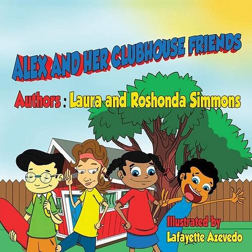Alex and Her Clubhouse Friends (paperback)