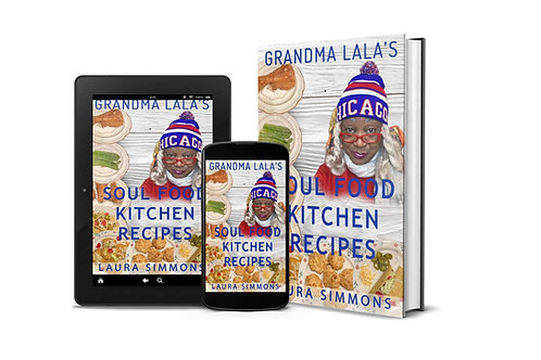 Grandma LaLa's Soul food kitchen Recipes