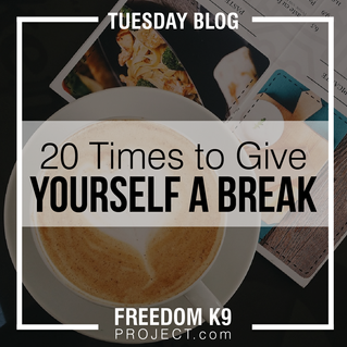 20 Times to Give Yourself a Break