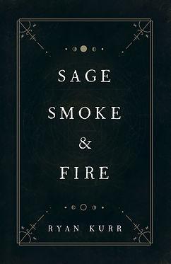 Sage, Smoke & Fire