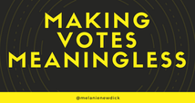 Making Most Votes Meaningless 2019