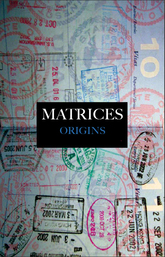 Matrices Origins