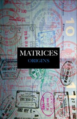 Matrices Origins