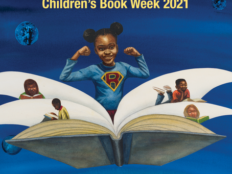 READING is a Superpower: Children's Book Week is May 3-9th!