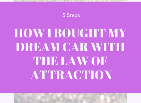 How I Bought My Dream Car With The Law Of Attraction