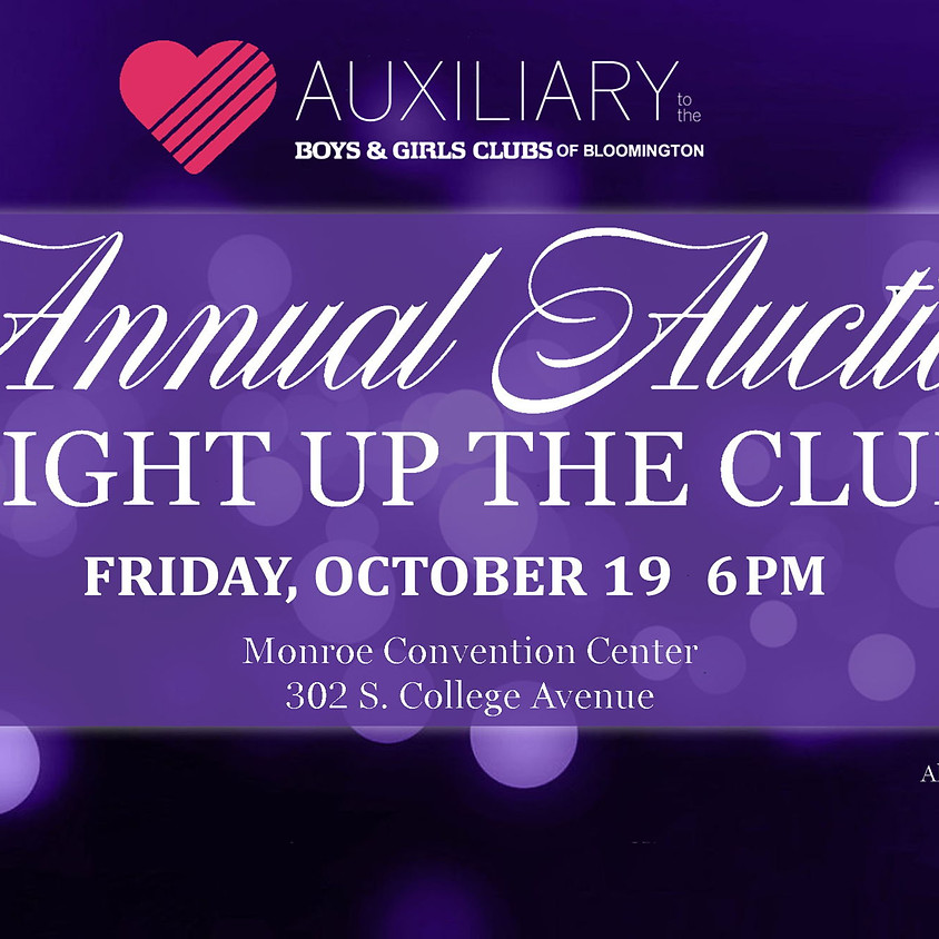 Auxiliary to the Boys and Girls Clubs Annual Auction:  Light Up The Club