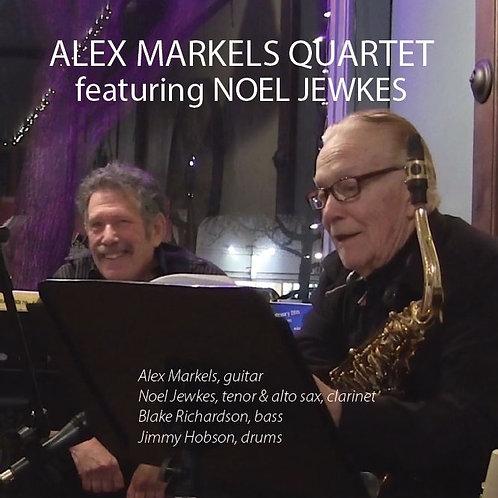 Alex Markels Quartet featuring Noel Jewkes CD