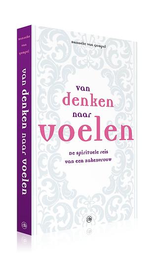 e-Book: Van denken naar voelen 1 - De spirituele reis van een zakenvrouw
