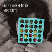 Screens 4 Eyes - Secrets.png