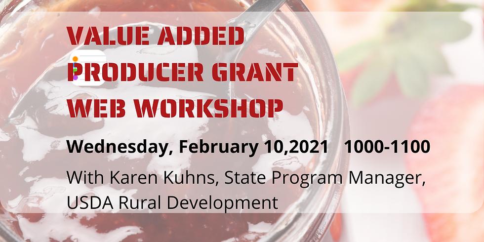 2021 Value Added Producer Grant Web Workshop