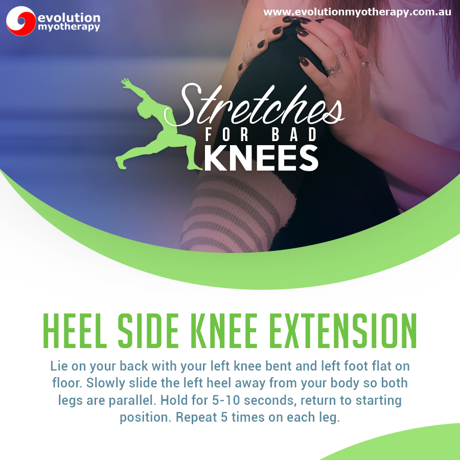 Stretches For Bad Knees: Heel Side Knee Extension