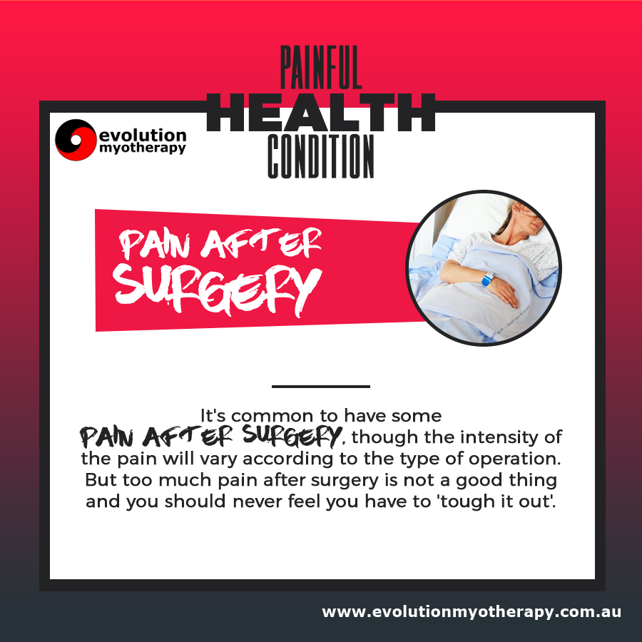 Painful Health Conditions: Pain After Surgery