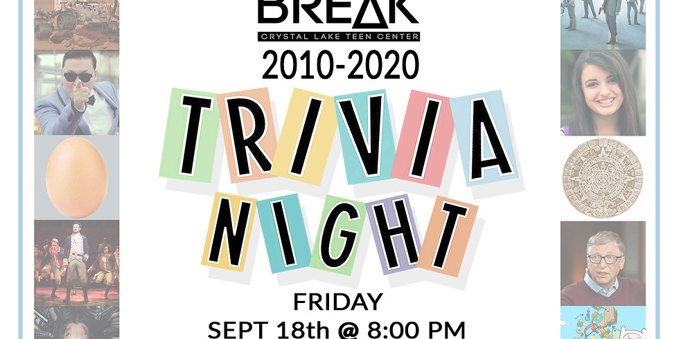 2010-2020 TRIVIA NIGHT