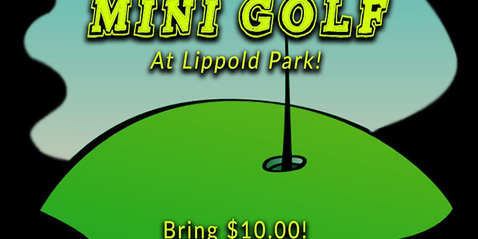 Mini Golfing at Lippold