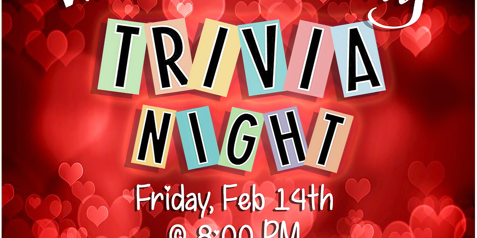 Valentine's Day Trivia Night