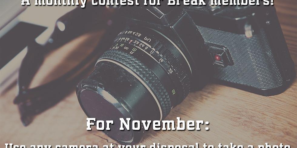 *NOV CONTEST OVER* BREAK November Photography Contest