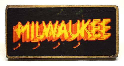 Milwaukee Sign