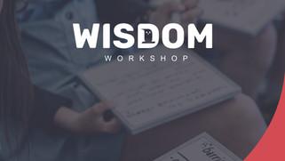 Wisdom Workshop