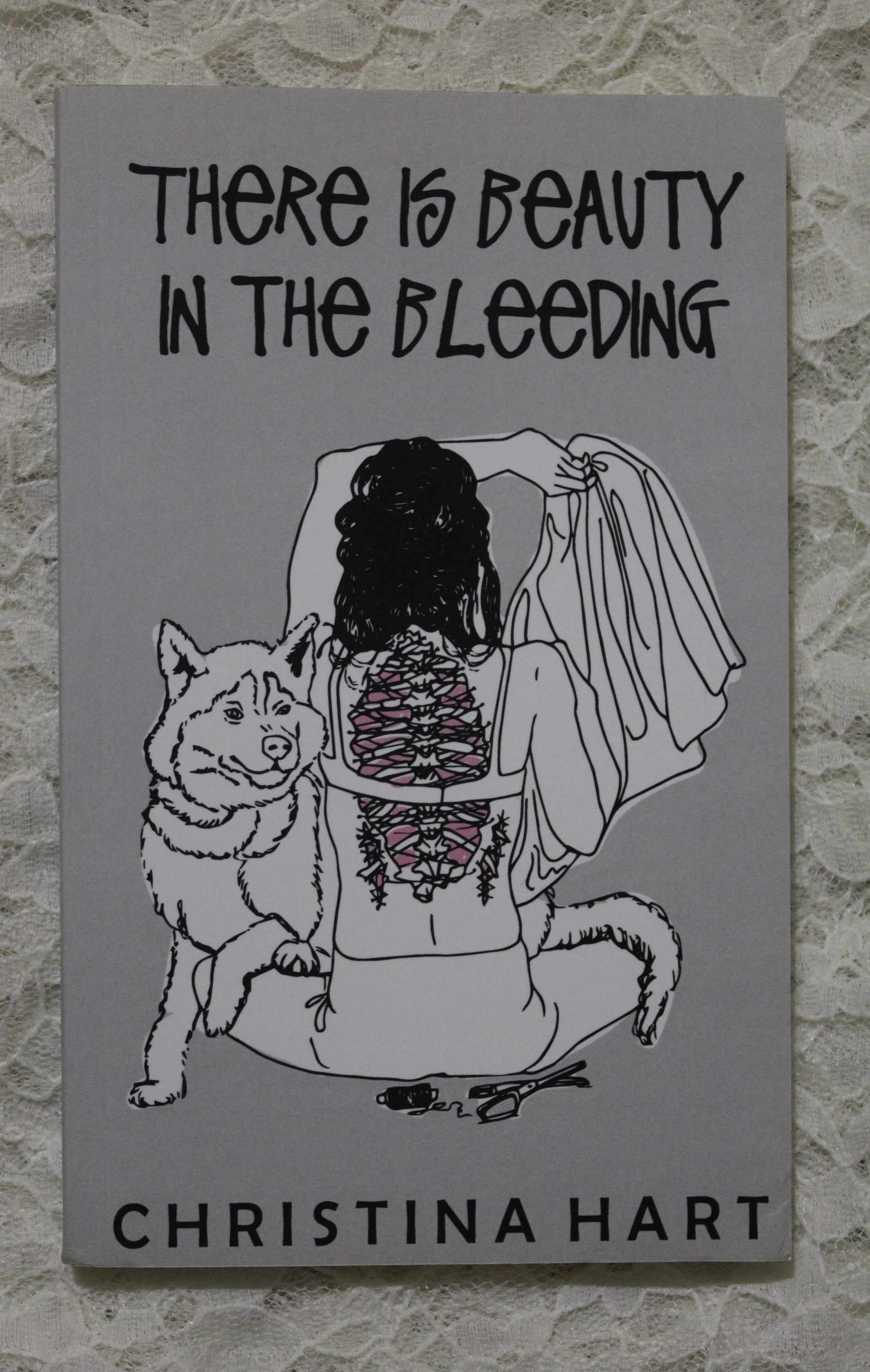 There is Beauty in the Bleeding