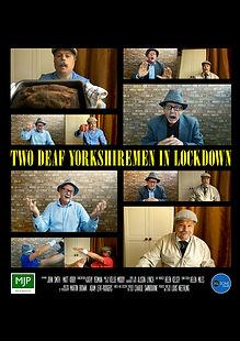 2 Deaf Yorkshiremen in Lockdown_A3poster