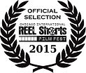 Official Selection Chicago International REEL Shorts Film Fest 2015