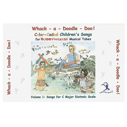 Boomwhackers Whack-A-Doodle Doo Songbook