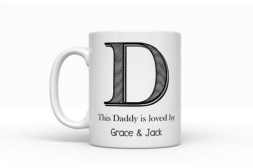 Dad is loved by... Mug