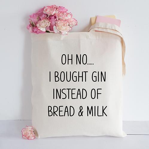 Oh no i bought gin Tote Bag
